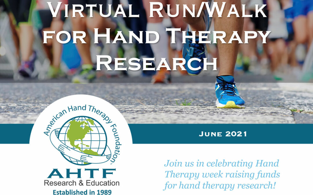 2021 Virtual Run/Walk for Hand Therapy Research